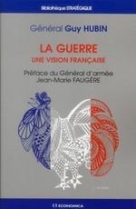 La guerre, une vision française.