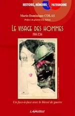 Le visage des hommes (1914 – 2014)