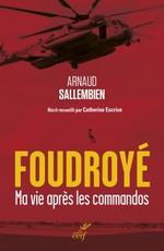 Foudroyé – Ma vie après les commandos